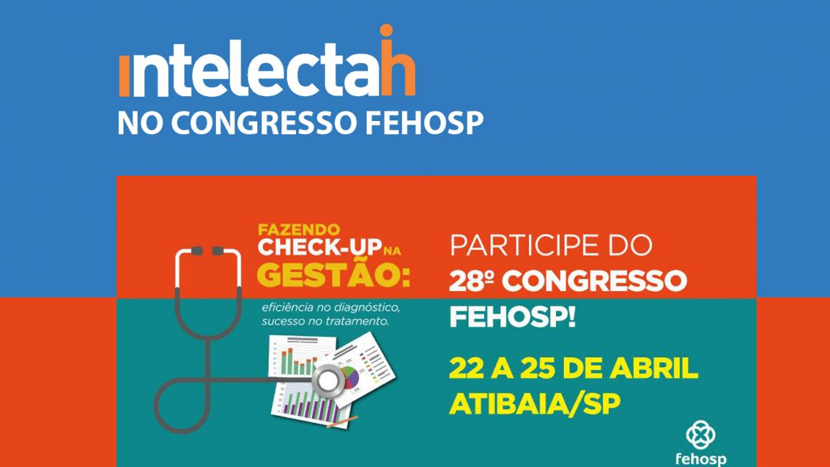 Intelectah no 28º Congresso Fehosp