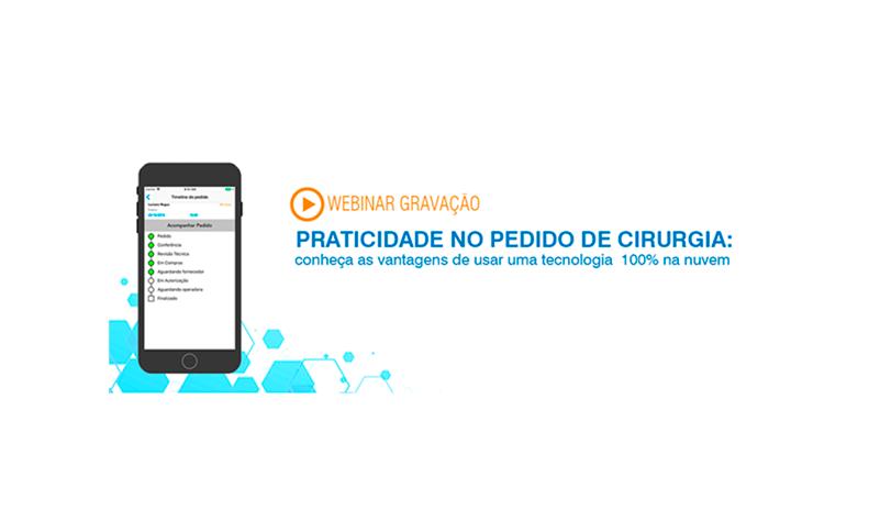 Webinar | Praticidade no pedido de cirurgia