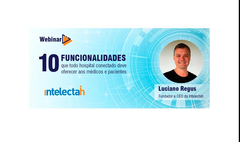 Webinar | 10 funcionalidades para hospitais conectados