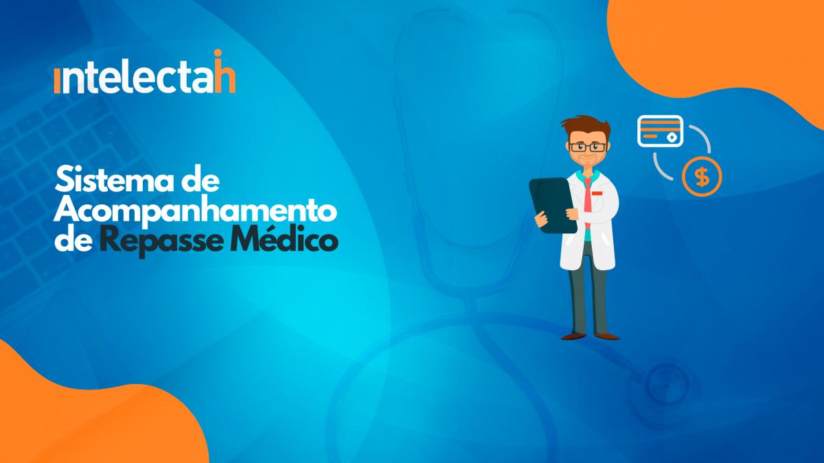 Intelectah lança Sistema de Acompanhamento de Repasse Médico em setembro